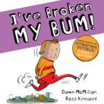 I've broken my bum