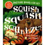squish squash squeeze