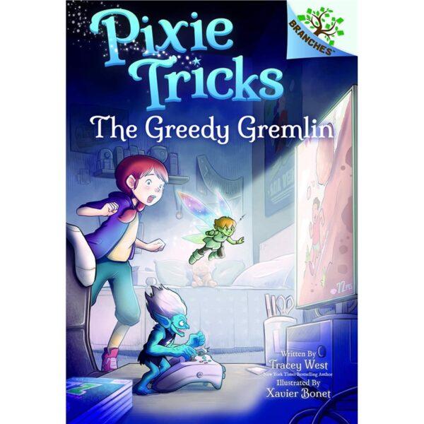 Pixie tricks the greedy gremlin