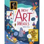 usborne how art works